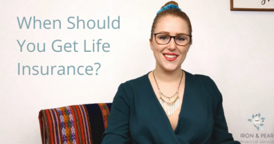 When Should You Get Life Insurance – cover photo