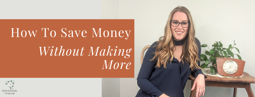 How to save money without making more (1)