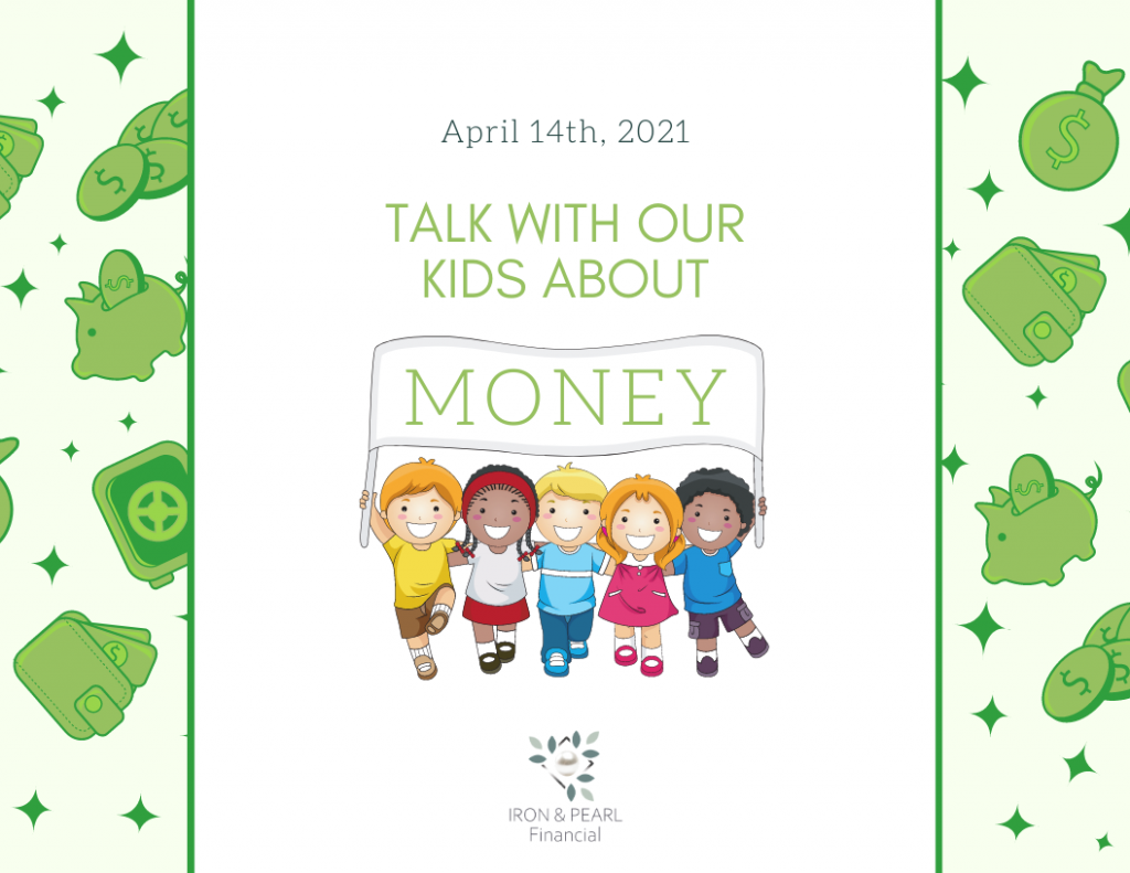 Talk with our Kids about money day!